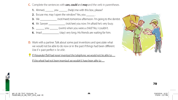 C. Complete the sentences with can, could