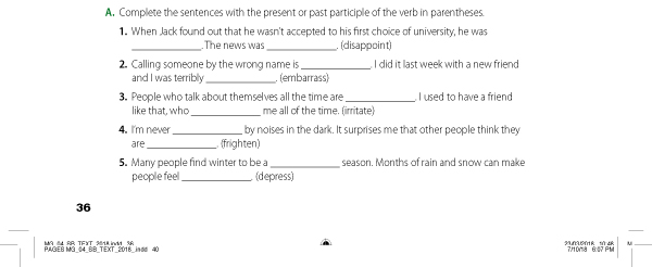 A. Complete the sentences with the present or past participle