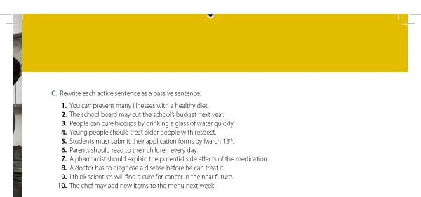 C. Rewrite each active sentence as a passive sentence
